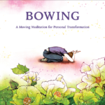 Bowing: A Moving Meditation by Ilchi Lee