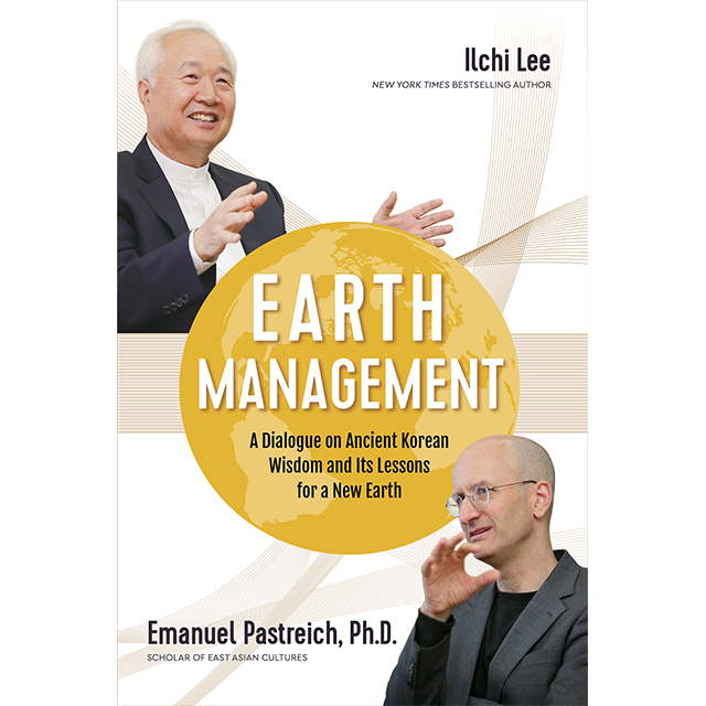 Earth Management by Ilchi Lee and Dr. Emanuel Pastreich