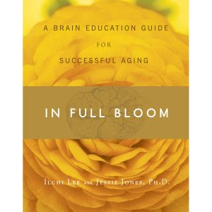 In Full Bloom by Ilchi Lee and Dr. Jessie Jones