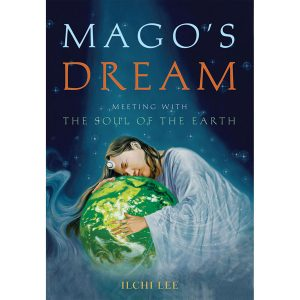 Mogos Dream, the soul of the earth by Ilchi lee