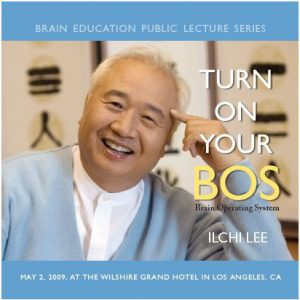 Turn on Your BOS by Ilchi Lee Audio Lecture Series