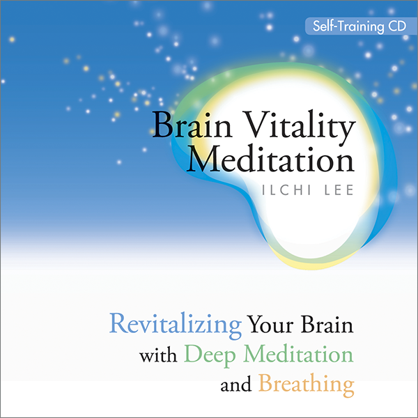 Brain Vitality Meditation by Ilchi Lee