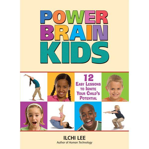 Power Brain Kids by Ilchi Lee
