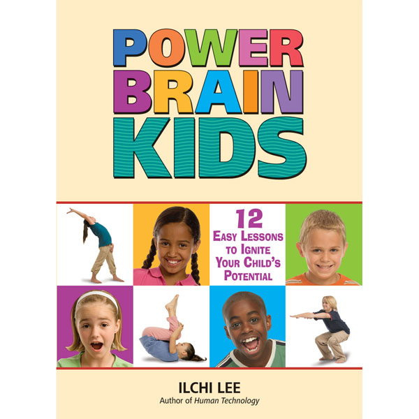 Power Brain Kids by Ilchi Lee