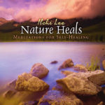 Nature Heals Audio by Ilchi Lee online on Best Life Media