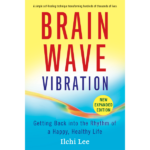 brain wave vibration by Ilchi Lee available for download by best life media