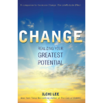 Realizing Your Greatest Potential by Ilchi Lee on Best Life Media