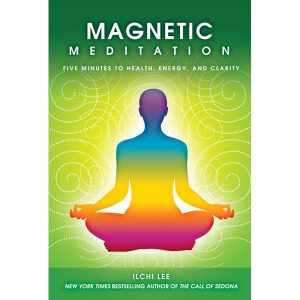 Magnetic Meditation book authored by Ilchi Lee on Best Life Media