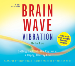 Brain Wave Vibration audio book by Ilchi Lee