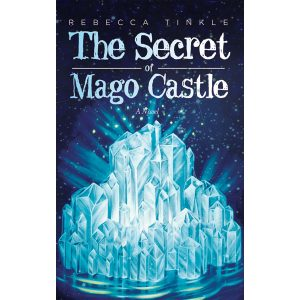 Rebecca Tinkle, The Secret of Mago Castle on sale Best Life Media