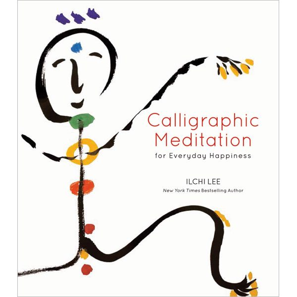 Calligraphic Meditation for everyday happiness on sale by Ilchi Lee