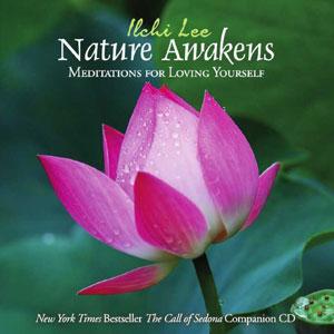 Nature Awakens: Meditations for Loving Yourself