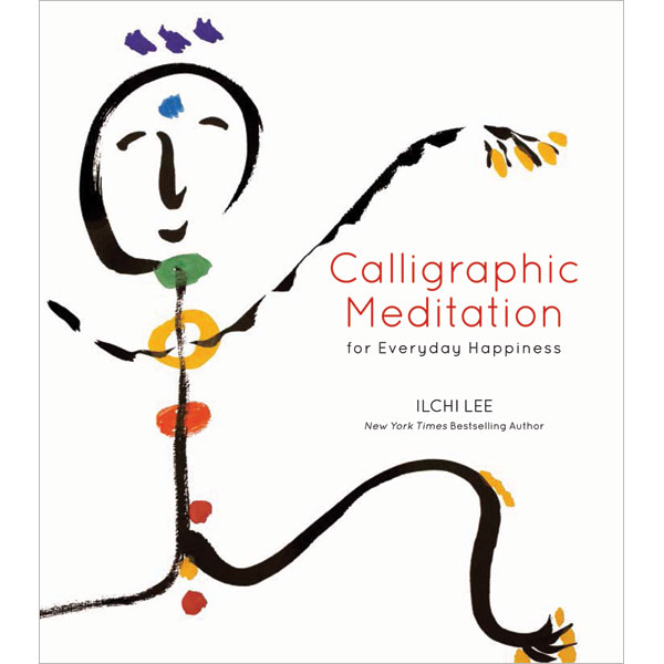 Calligraphic Meditation for Everyday Happiness mini-Edition