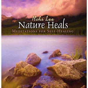 Nature Heals meditation CD