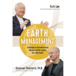 Earth Management by Ilchi Lee and Dr Emanuel Pastreich