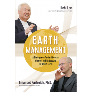 Earth Management by Ilchi Lee and Dr Emanuel Pastreich for sale