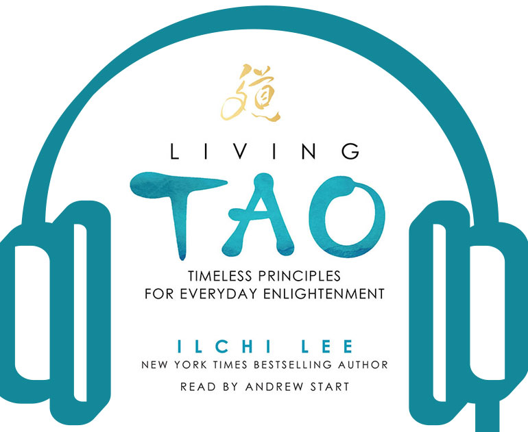 Living Tao Audiobook by Ilchi Lee now for sale on Best Life Media