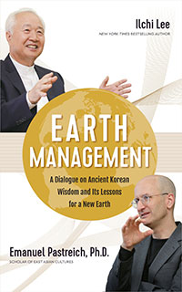 Earth Management book by Ilchi Lee and Emanuel Pastreich