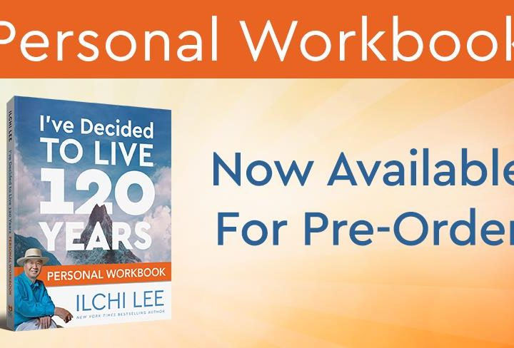 I've Decided to Live 120 Years Personal Workbook Now Available