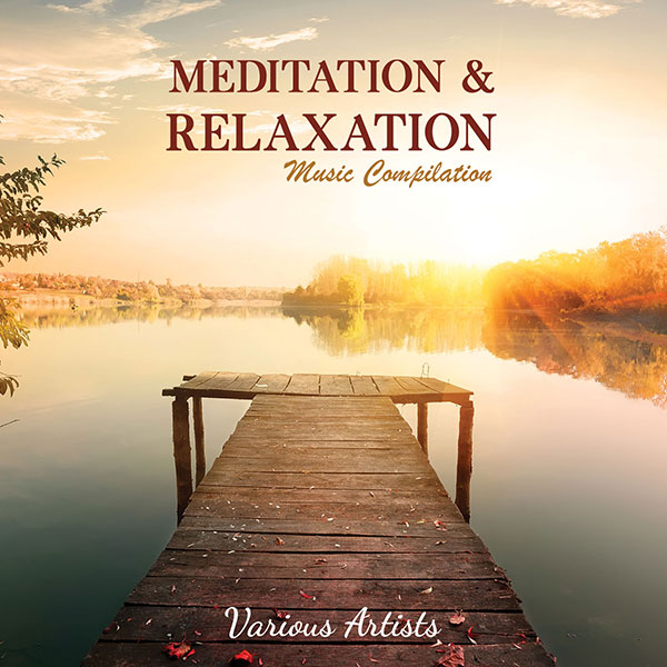 Meditation & Relaxation Music