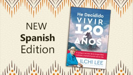 I've Decided to Live 120 Years Spanish Edition by Ilchi Lee