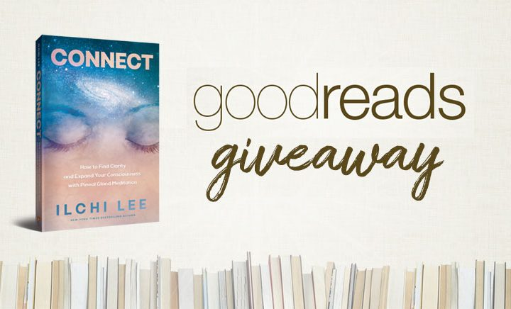 Get a Chance to Win <em>Connect</em> by Ilchi Lee from Goodreads
