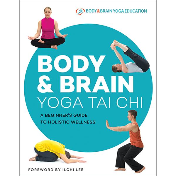 Body & Brain Yoga Tai Chi Book