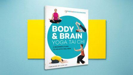 Body & Brain Yoga Tai Chi book by Body & Brain Yoga Education