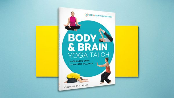 Body & Brain Yoga Tai Chi book by Body & Brain Yoga Education