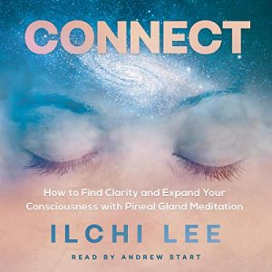 Connect by Ilchi Lee Audiobook